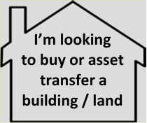 I'm looking to buy or asset transfer a building / land