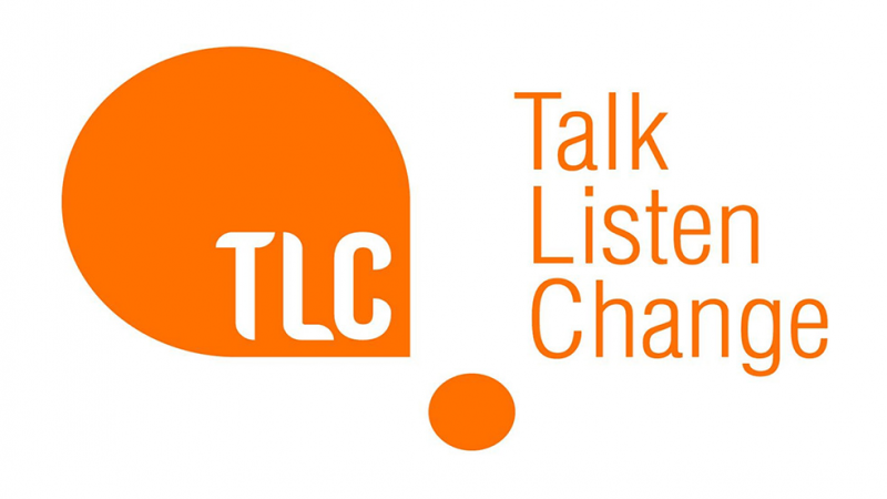TLC: Talk Listen Cahnge